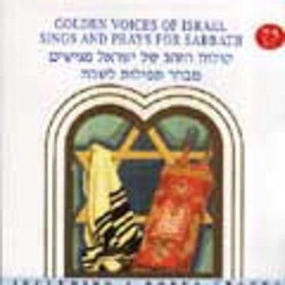 Golden Voices Of Israel - Sings And Prays For Sabbath