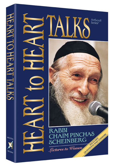 Rabbi Chaim Pinchas Scheinberg - Heart to Heart Talks