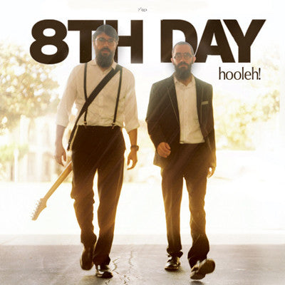 8th Day Band - Hooleh