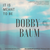 Dobby Baum - It Is Meant To Be (Single)