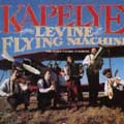 Kapelye - Levine & His Flying Machine
