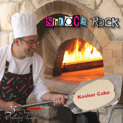 Shlock Rock - Kosher Cake (25th Anniversary Collector's Edition)