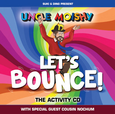 Uncle Moishy - Uncle Moishe Let's Bounce!