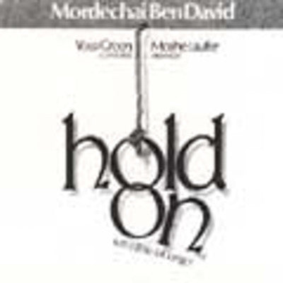 Mordechai Ben David or MBD - Hold On