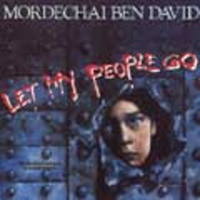 Mordechai Ben David or MBD - Let My People Go