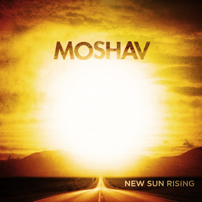 Moshav Band - New Sun Rising