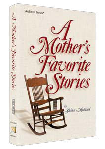 Sheina Medwed - A Mother's Favorite Stories