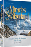 Miracles in Switzerland