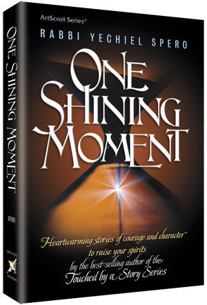 Rabbi Yechiel Spero - One Shining Moment