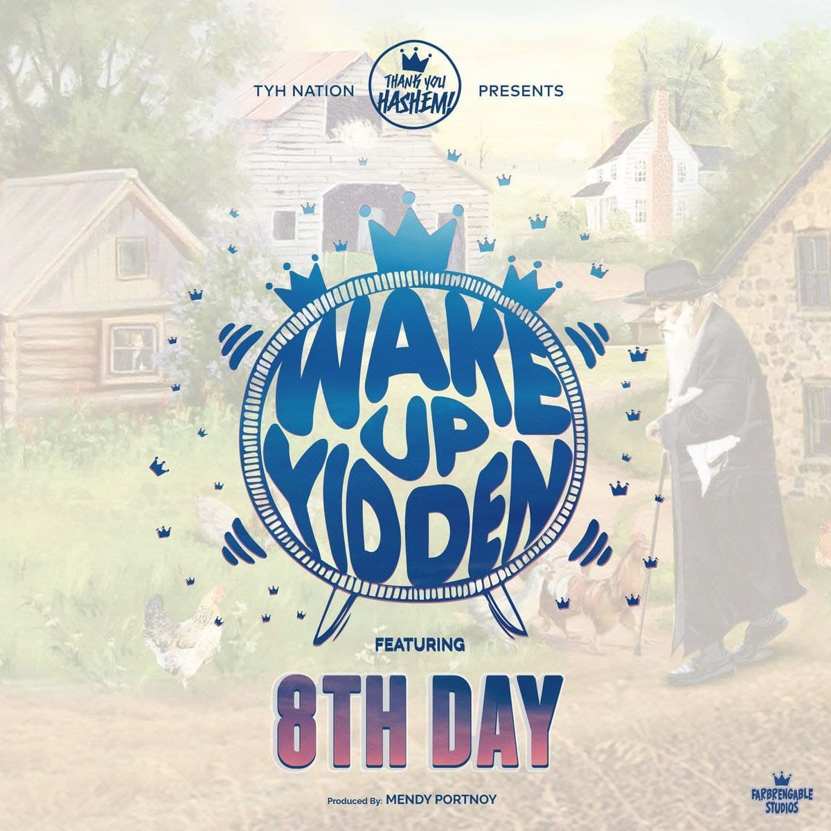 8th Day - Wake Up Yidden (single)