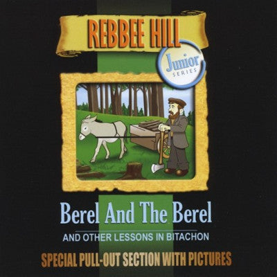 Rebbee Hill - Berel & The Berel & Other Lessons In Bitachon