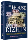 Rabbi Menachem Brayer - The House of Rizhin
