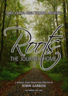 Robin Garbose - Roots: The Journey Home