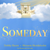 Dobby Baum & Moussia Mendelsohn - Someday (single)