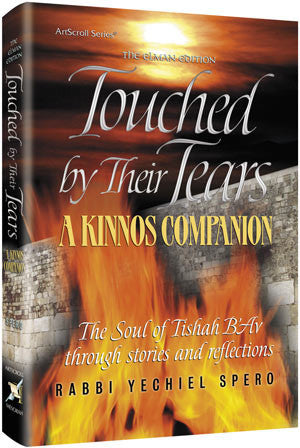 Rabbi Yechiel Spero - Touched By Their Tears - A Kinnos Companion - Elman Edition