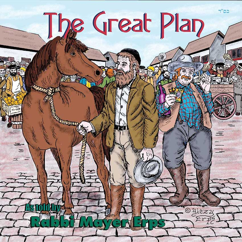 Rabbi Mayer Erps - The Great Plan