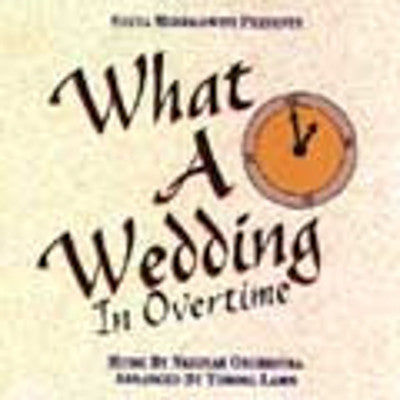 Neginah - What A Wedding - In Overtime