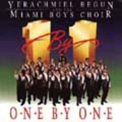 Yerachmiel Begun and The Miami Boys Choir - One By One