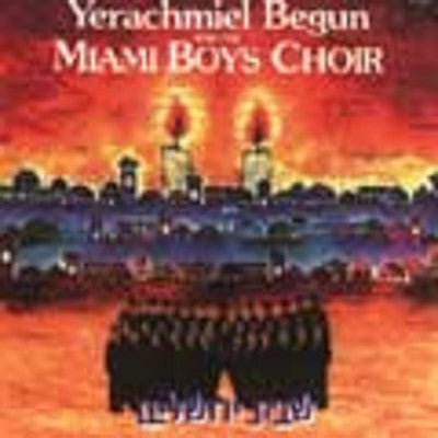 Yerachmiel Begun and The Miami Boys Choir - Shabbos Yerushalayim