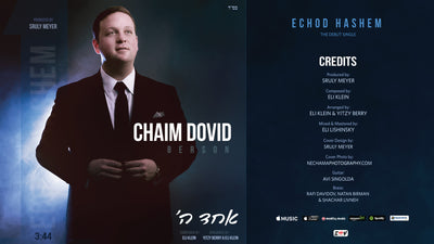 Chaim Dovid Berson - Echod Hashem (Debut Single)