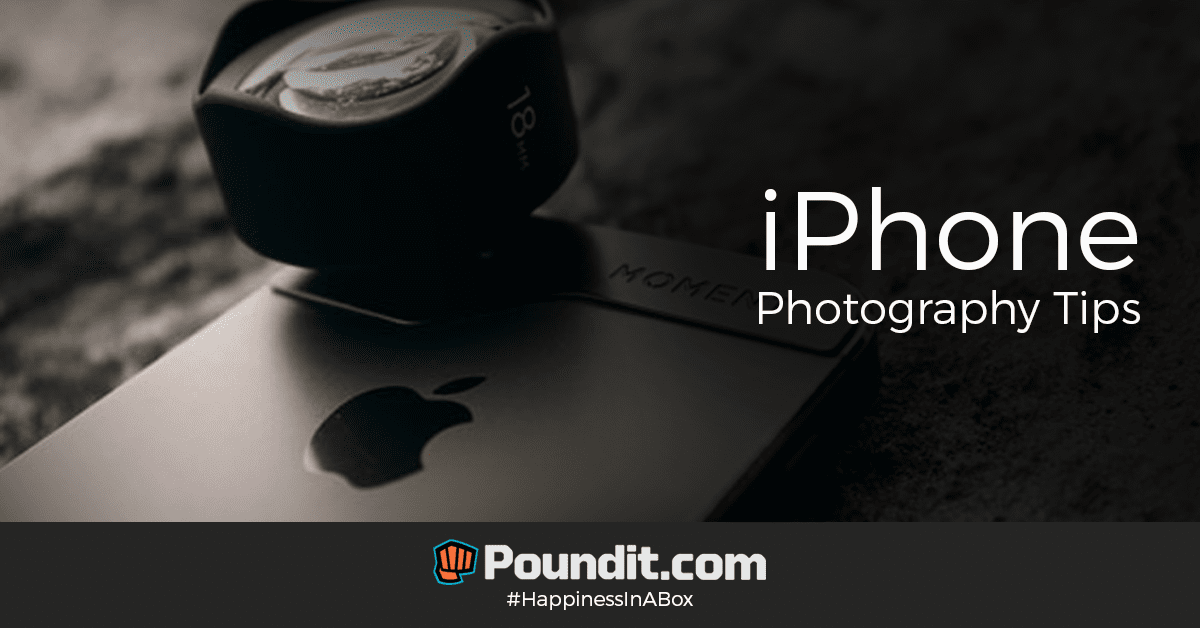 17 Easy iPhone Photography Tips for Your Next Travel