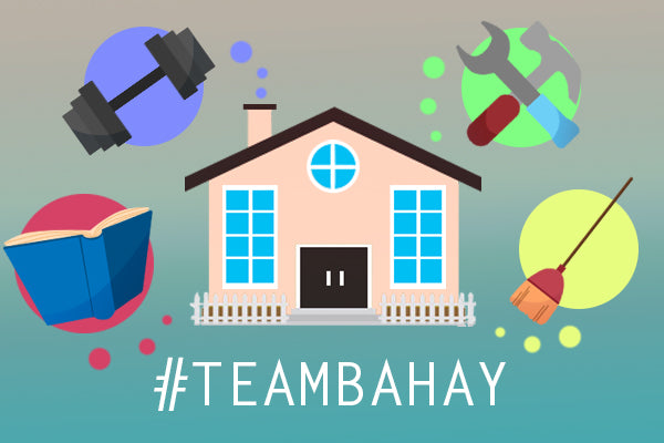 #TeamBahay: How to Make the Most of the Holy Week Break at Home