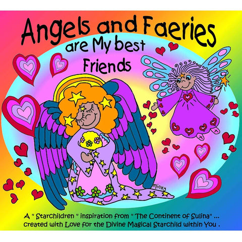 Star Children Book: Angels and Faeries are my Best Friends