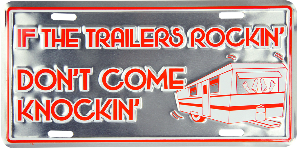 127 - If The Trailer's Rockin'