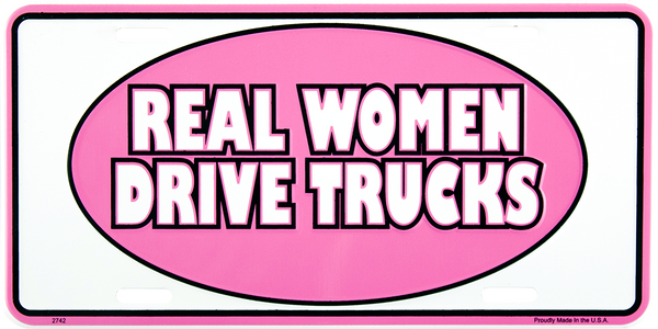 2742 - Real Women Drive Trucks