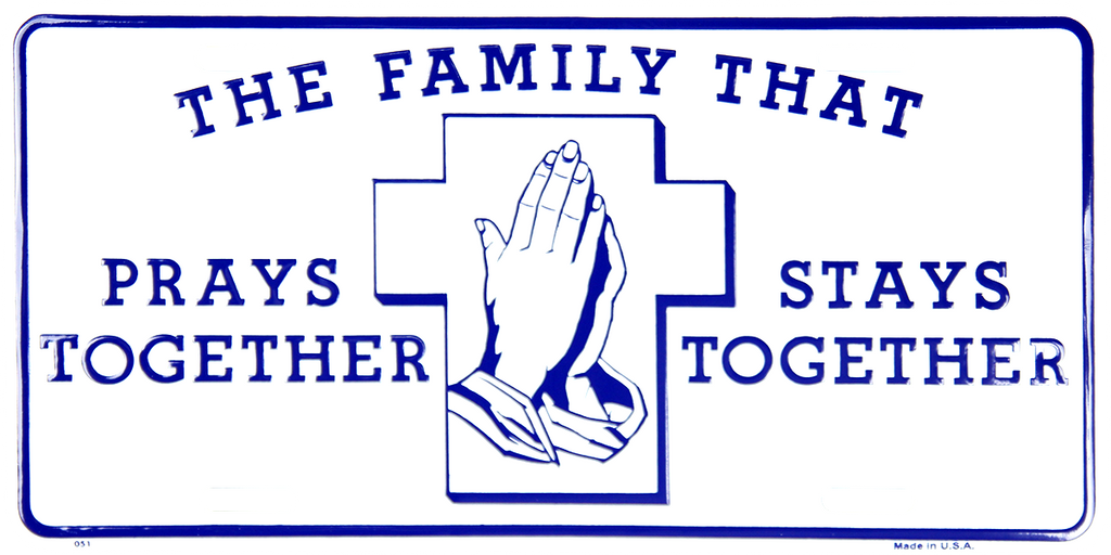 51 - The Family That Prays Together