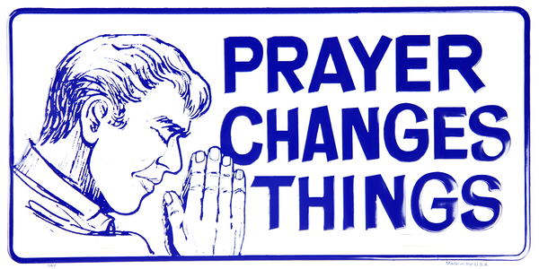 62 - Prayer Changes Things