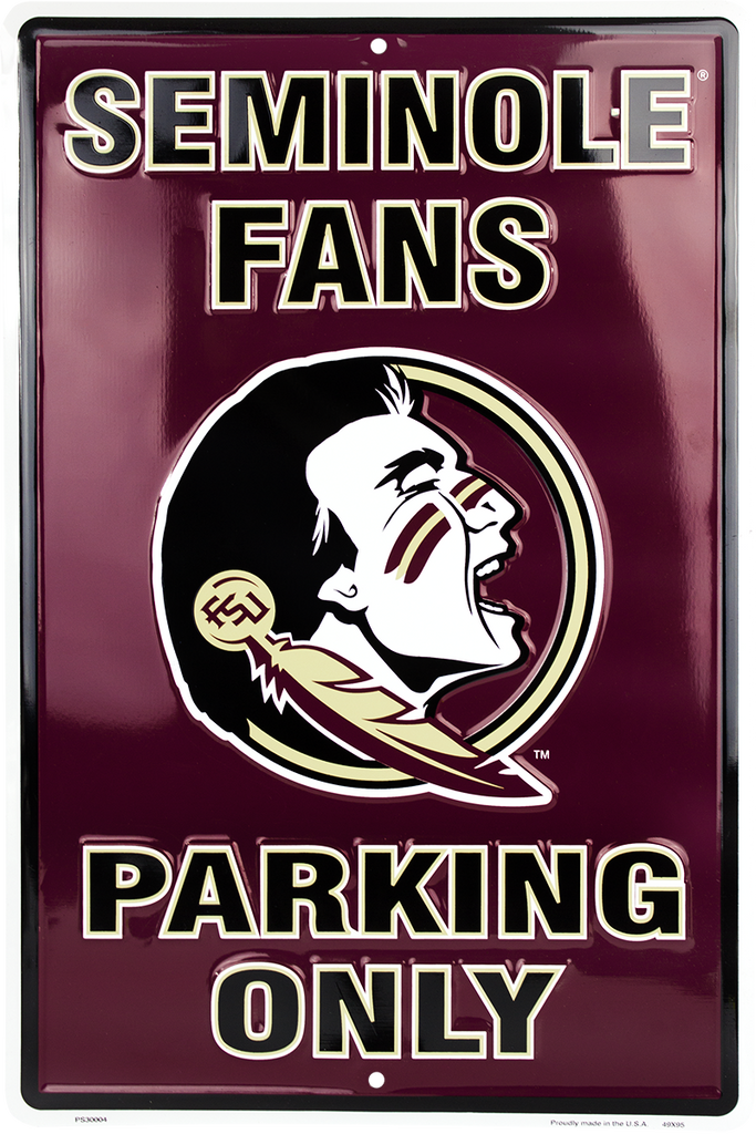 PS30004 - FSU Seminole Fans Parking Only