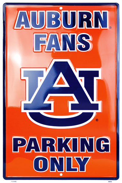 PS30006 - Auburn Tigers Fans Parking Only