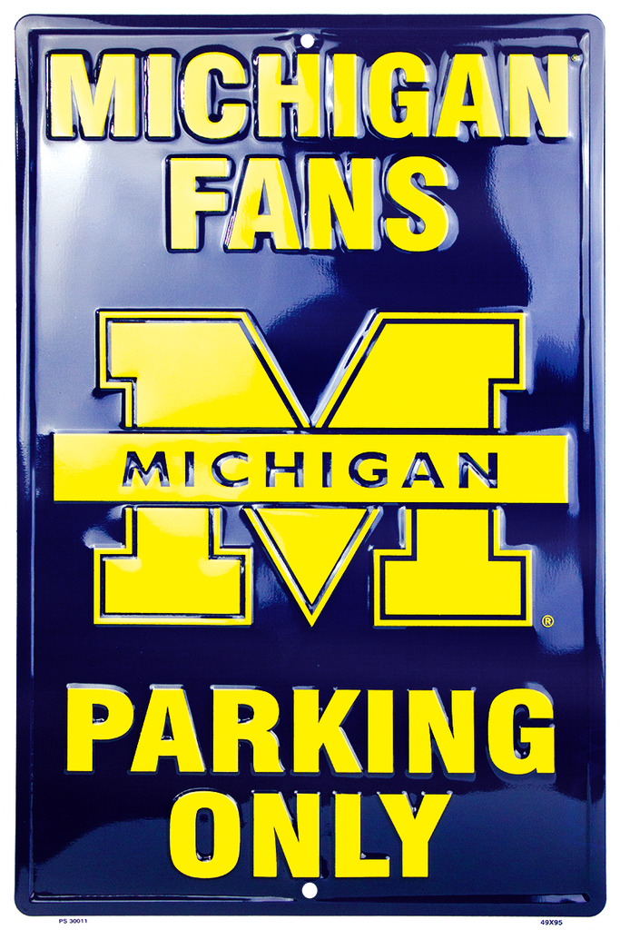 PS30011 - Michigan Wolverines Fans Parking Only