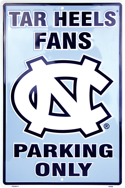 PS30014 - North Carolina Tar Heels Fans Parking Only