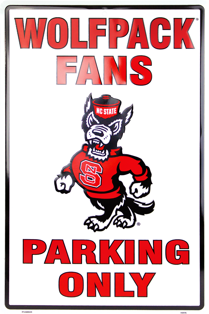 PS30024 - NC State Wolfpack Fans Parking Only