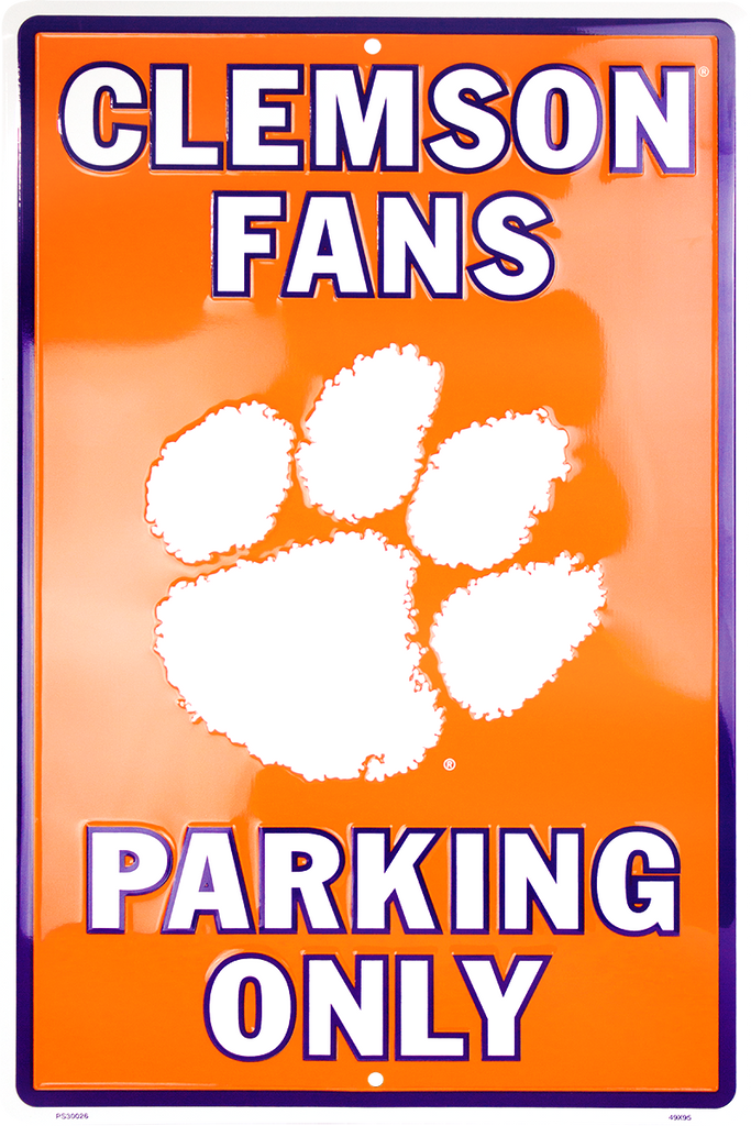 PS30026 - Clemson Tigers Fans Parking Only