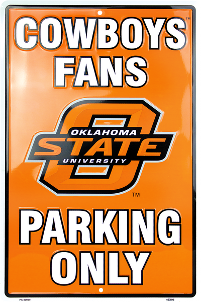 PS30029 - Oklahoma State Cowboys Fans Parking Only
