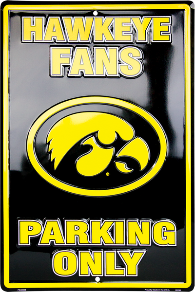 PS30038 - Iowa Hawkeye Fans Parking Only