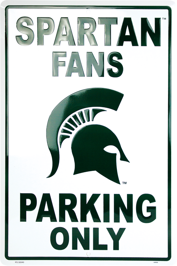 PS30040 - Michigan State Spartan Fans Parking Only
