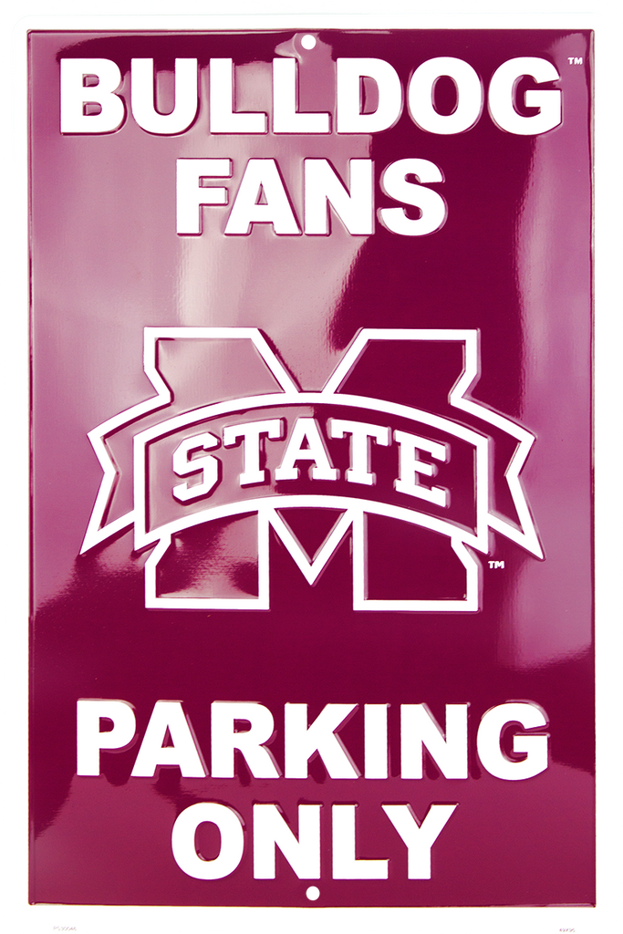 PS30046 - Mississippi State Bulldog Fans Parking Only