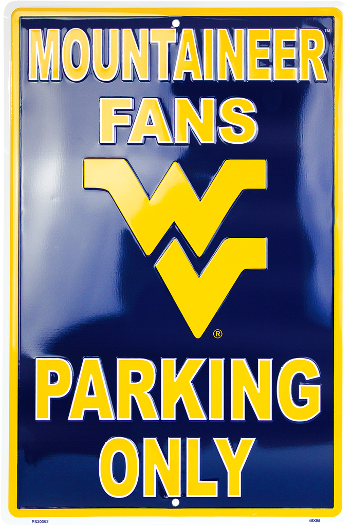 PS30062 - West Virginia Mountaineer Fans Parking Only