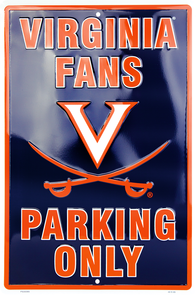 PS30085 - Virginia Caveliers Fans Parking Only