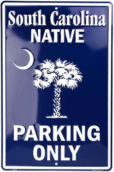 PS30103 - South Carolina Native Parking Only