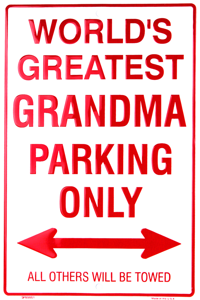SP80001 - World's Greatest Grandma Parking Only