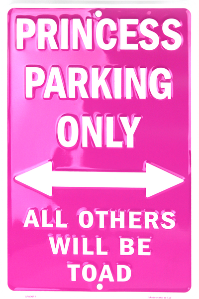 PS30095 - Princess Parking Only