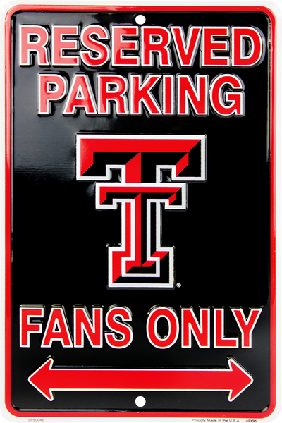 SP80046 - Reserved Parking Red Raiders Fans Only