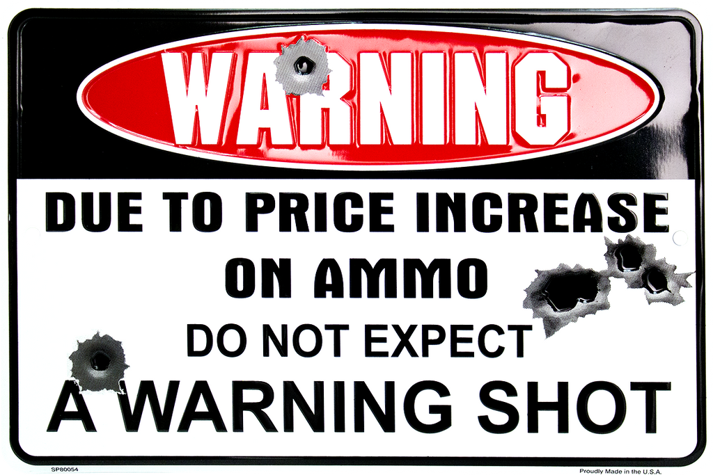 SP80054 - Warning Due To Price Increase On Ammo