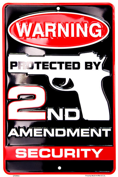 SP80063 - Warning Protected By 2nd Amendment Security