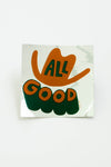 All Good sticker